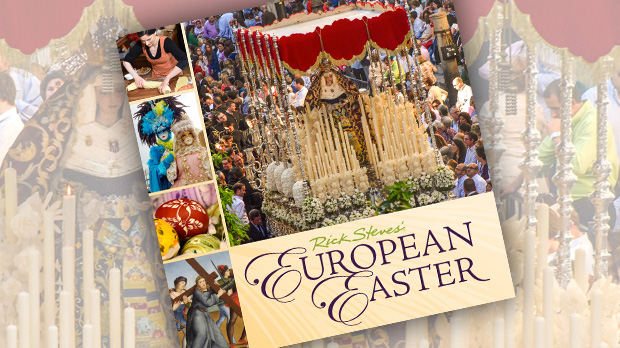 Rick Steves' European Easter Book