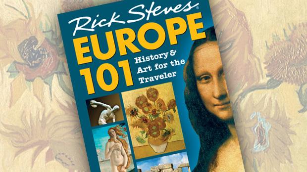 Europe 101: History & Art for the Traveler Book