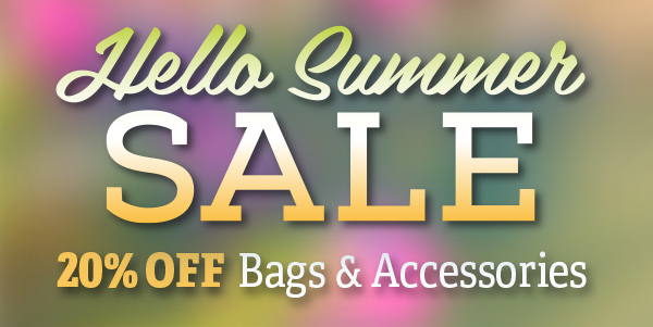 Save 20% on all bags & accessories - Hello Summer Sale